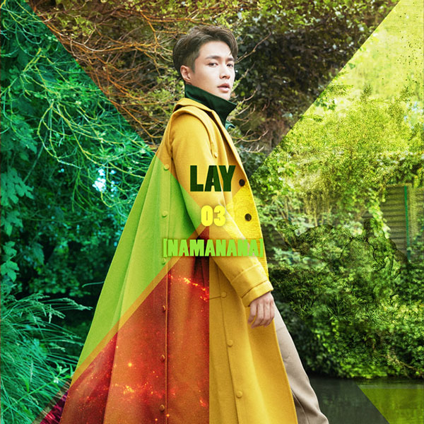 Lay - Namanana