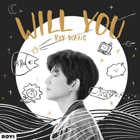 Roy Wang - Will You