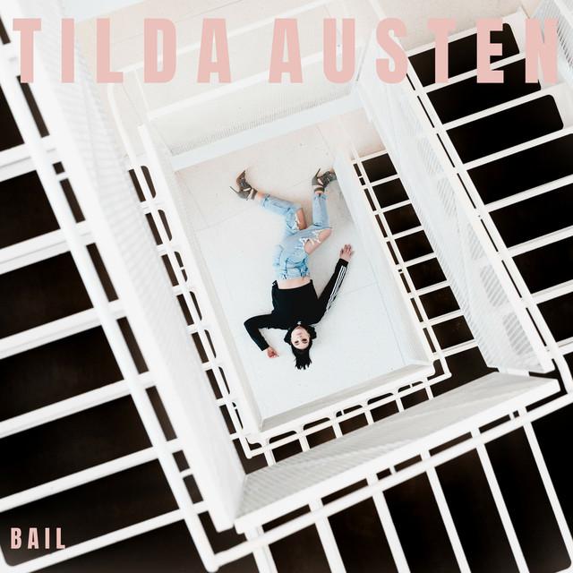Tilda Austen - Bail