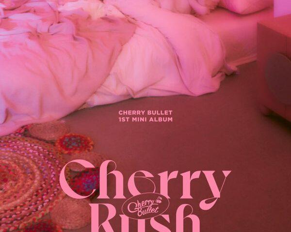 Cherry Bullet –  Cherry Rush