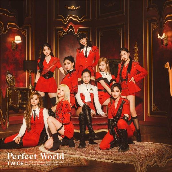 TWICE – Perfect World