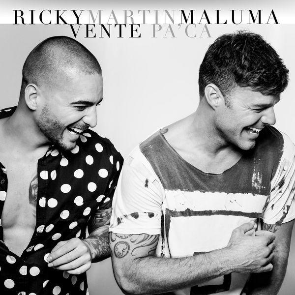 Ricky Martin ft. Maluma - Vente Pa'Ca
